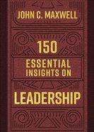 150 Essential Insights on Leadership Hardback