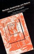 Revivals, Awakenings & Reform Paperback