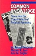American Politics and Political Economy: Common Knowledge Paperback