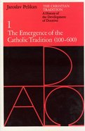 Christian Tradition 1 Paperback
