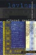 Altered Reading: Levinas & Literature Paperback