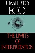 The Limits of Interpretation Paperback