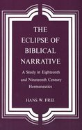 The Eclipse of Biblical Narrative Paperback
