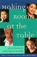 Making Room At the Table Paperback