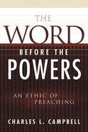 The Word Before the Powers Paperback