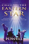 Chasing the Eastern Star Paperback