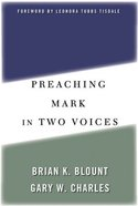 Preaching Mark in Two Voices Paperback