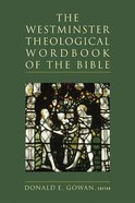The Westminster Theological Wordbook of the Bible Hardback