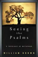 Seeing the Psalms Paperback