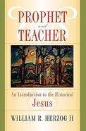 Prophet and Teacher Paperback