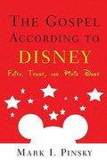 The Gospel According to Disney (Gospel According To Series) Paperback