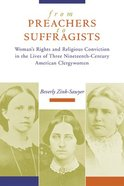 From Preachers to Suffragists Paperback