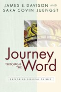 Journey Through the Word Paperback