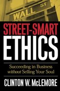 Street-Smart Ethics Paperback