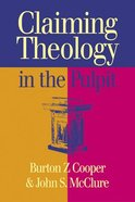 Claiming Theology in the Pulpit Paperback