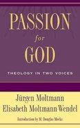 Passion For God Paperback