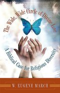 The Wide Wide Circle of Divine Love Paperback