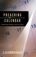 Preaching the Calendar Paperback
