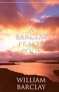 A Barclay Prayer Book Paperback