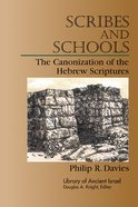 Scribes and Schools (Library Of Ancient Israel Series) Paperback