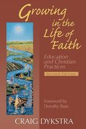 Growing in the Life of Faith (2nd Edition) Paperback