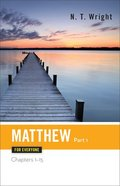 Matthew (Part One) (New Testament Guides For Everyone Series) Paperback
