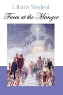 Faces At the Manger Paperback