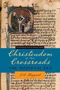 Christendom At the Crossroads Paperback