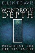 Wondrous Depth Paperback