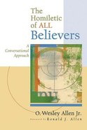 The Homiletic of All Believers Paperback