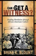 Can I Get a Witness? Paperback