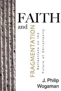 Faith and Fragmentation Paperback
