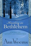 Kneeling in Bethlehem Paperback