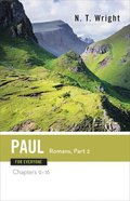 Paul-Romans (Part Two) (New Testament Guides For Everyone Series) Paperback