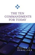 The Ten Commandments For Today (For Today Series) Paperback