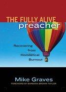 The Fully Alive Preacher Paperback