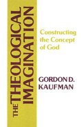 The Theological Imagination Paperback