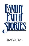 Family Faith Stories Paperback