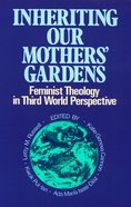 Inheriting Our Mothers' Gardens Paperback