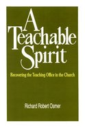 A Teachable Spirit Paperback