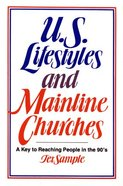 U.S. Lifestyles and Mainline Churches Paperback