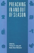 Preaching in and Out of Season Paperback