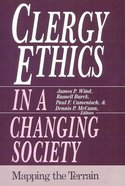 Clergy Ethics in a Changing Society Paperback