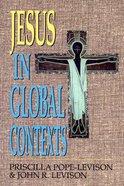 Jesus in Global Contexts Paperback