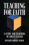 Teaching For Faith Paperback