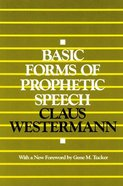 Basic Forms of Prophetic Speech Paperback