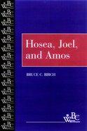 Hosea, Joel, and Amos (Westminster Bible Companion Series) Paperback