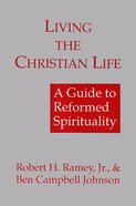 Living the Christian Life Paperback