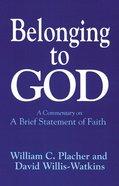 Belonging to God Paperback