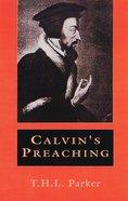 Calvin's Preaching Paperback